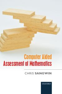 Cover of Computer Aided Assessment of Mathematics